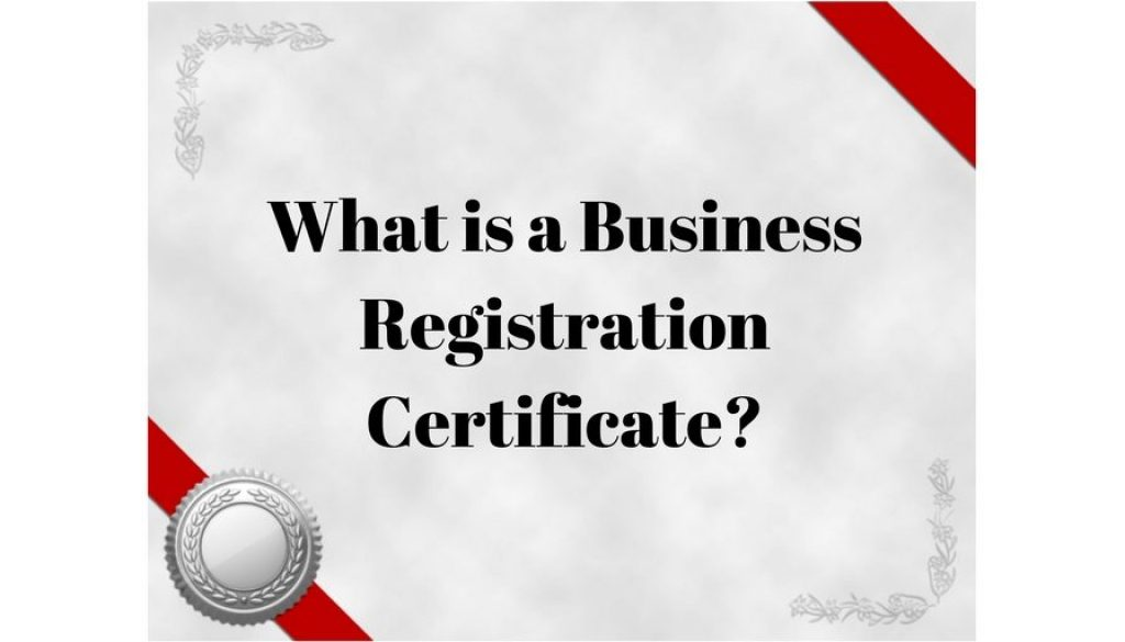 What Is A Business Registration Certificate Kloss Stenger And