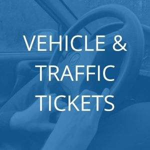 Vehicle and Traffic Tickets